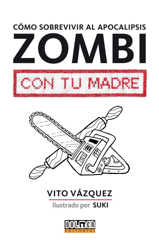 Libro de zombies Cómo sobrevivir al apocalipsis zombi con tu madre