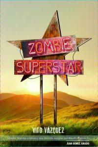 Zombie Superstar libro de Vito Vázquez