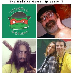 Podcast de Zombie. T1 - Episodio 17 - The Walking Gema