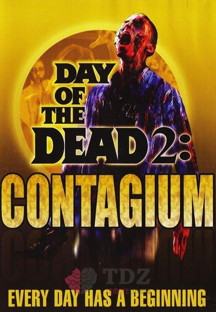 El Día de los Muertos 2: Contagio - 2005