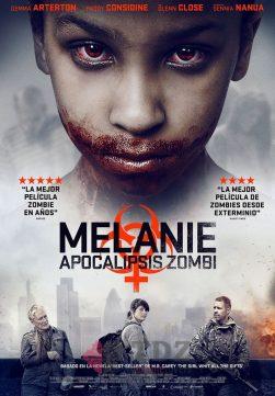 Melanie: Apocalipsis zombi - 2016