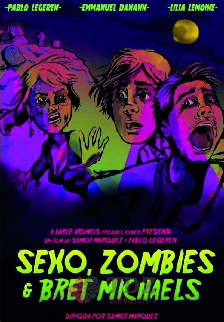 Sexo, Zombies y Bret Michaels - 2017