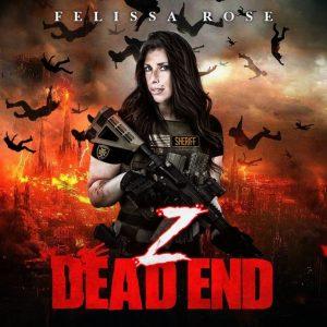 Z DEAD END - Felissa Rose