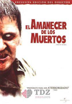 El amanecer de los muertos - 2004