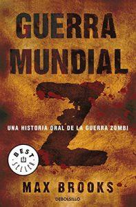 Portada del libro de Guerra mundial Z - Una historia oral de la guerra Zombi