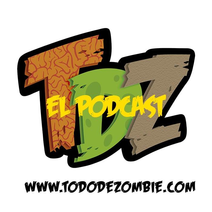 El Podcast de Todo De Zombie